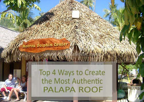 Authentic Palapa Roof